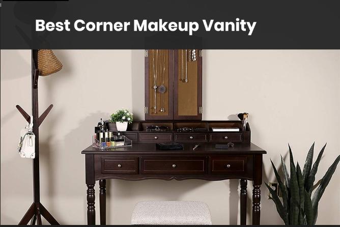 Cornor makeup vanity