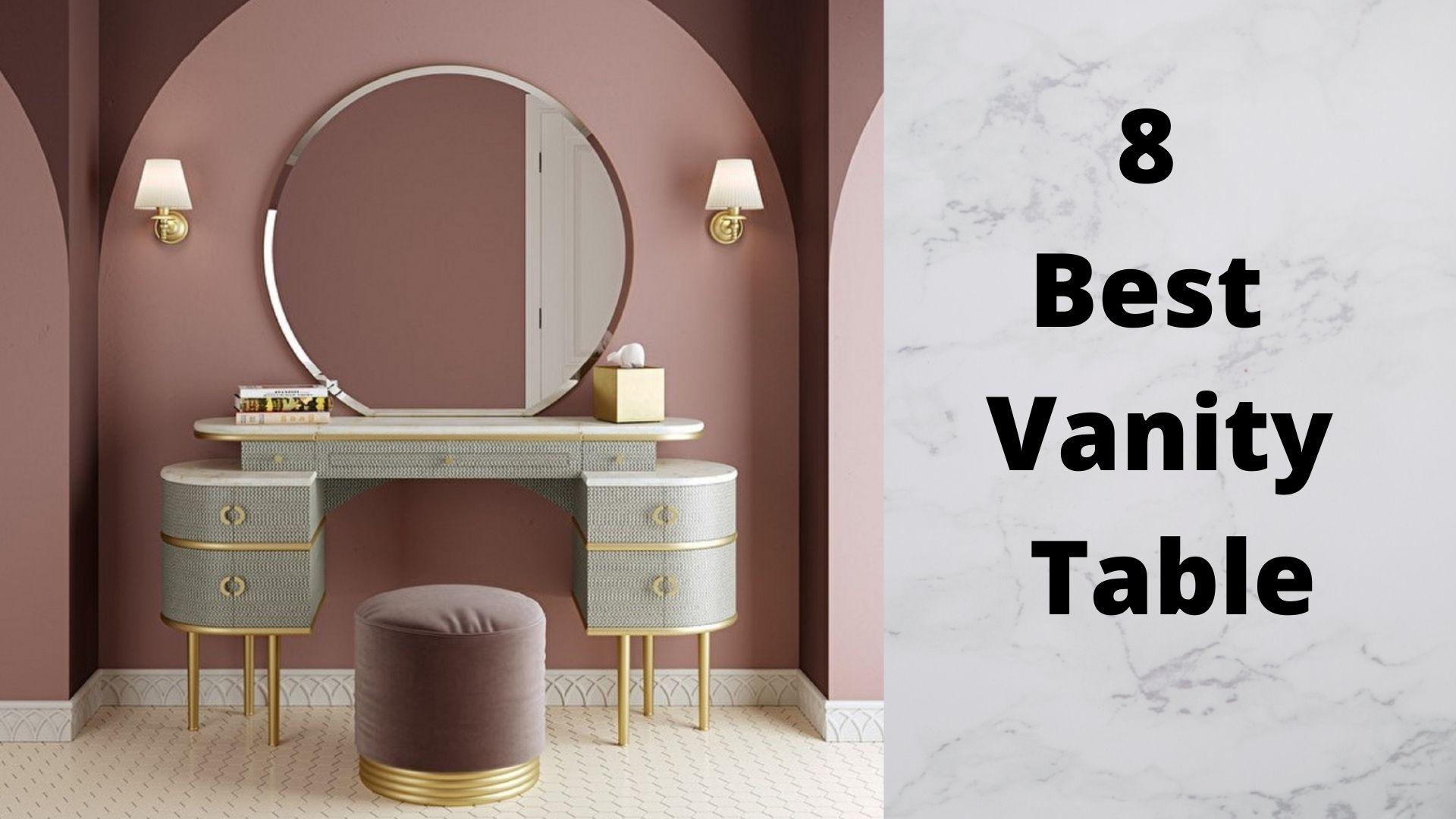 Best Vanity Table