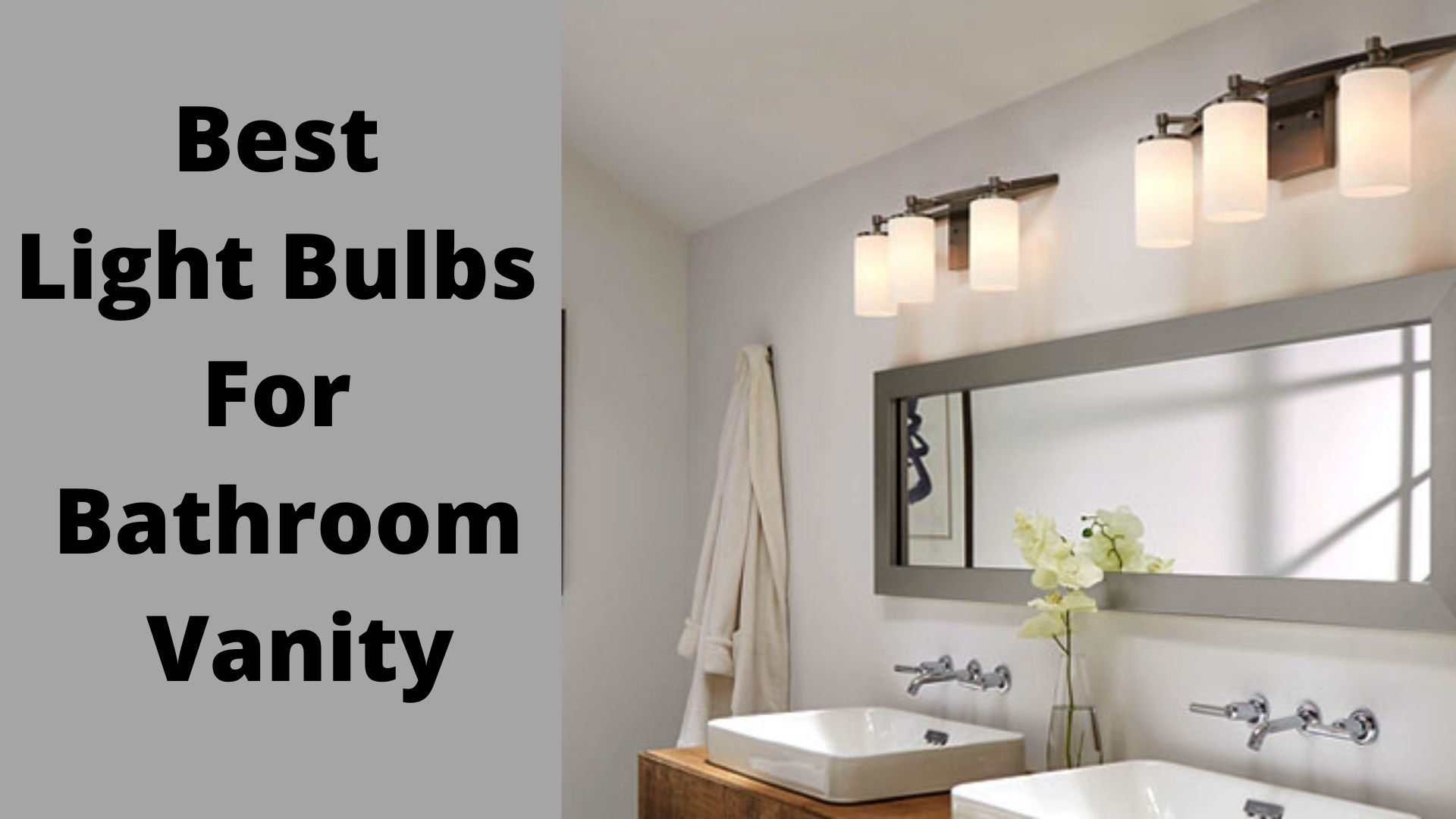 Best Light Bulbs For Bathroom Vanity