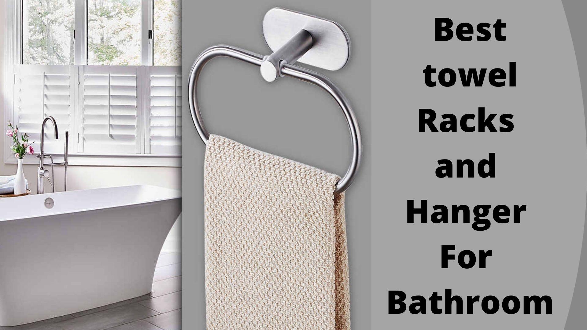 Best towel Racks and Hanger For Bathroom