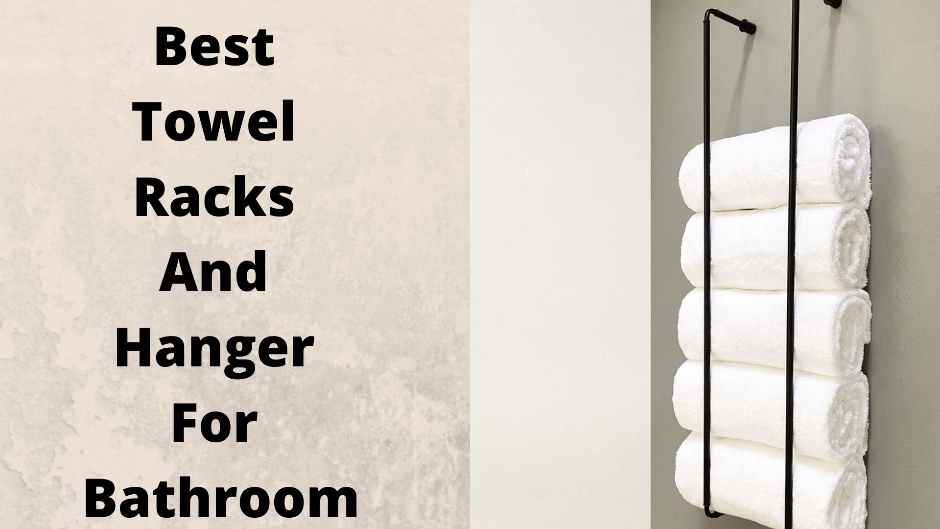 Best Towel Racks And Hanger For Bathroom -
